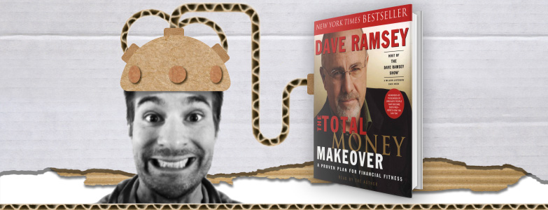 The Total Money Makeover – Dave Ramsey