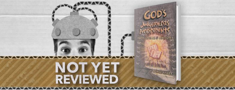 God's Judgements & Punishments, Individuals & Nations – Homer Hailey