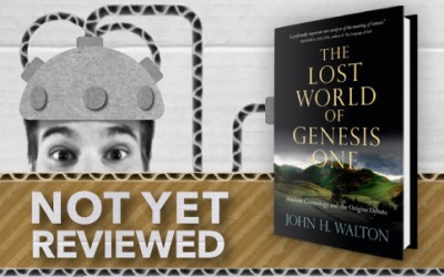 THE LOST WORLD OF GENESIS ONE – John H. Walton