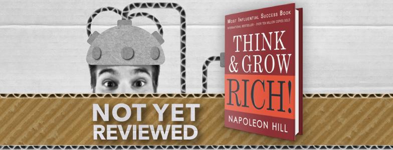 THINK & GROW RICH! – NAPOLEON HILL