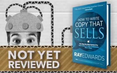 How to Write Copy That Sells – Ray Edwards