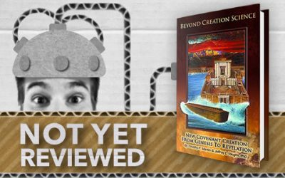 BEYOND CREATION SCIENCE – TIMOTHY P. MARTIN & JEFFREY L. VAUGHAN PHD