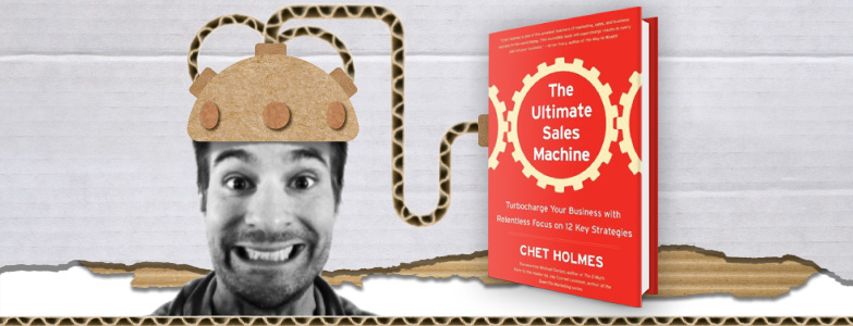 The Ultimate Sales Machine - Chet Holmes - Book review by Richard Smotherman, Prime Minister