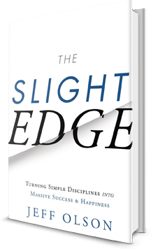 The Slight Edge: Turning Simple Disciplines into Massive Success and Happiness Book Cover