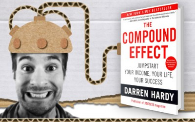 The Compound Effect – Darren Hardy