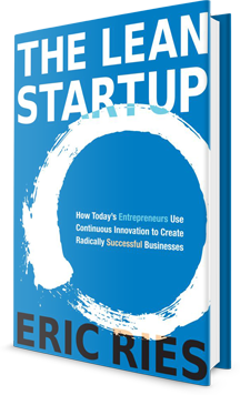 The Lean Startup: How Today's Entrepreneurs Use Continuous Innovation to Create Radically Successful Businesses - Eric Ries Book Cover