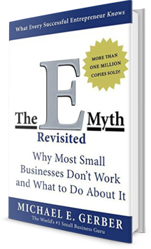 The E-Myth Revisited: Why Most Small Businesses Don't Work and What to Do About It Book Cover