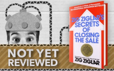 ZIG ZIGLAR'S SECRETS OF CLOSING THE SALE – ZIG ZIGLAR