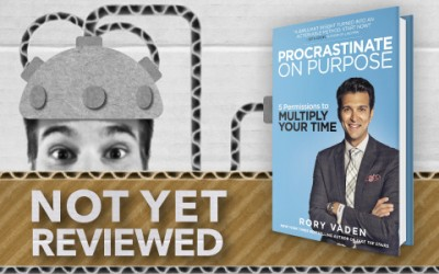 PROCRASTINATE ON PURPOSE – RORY VADEN